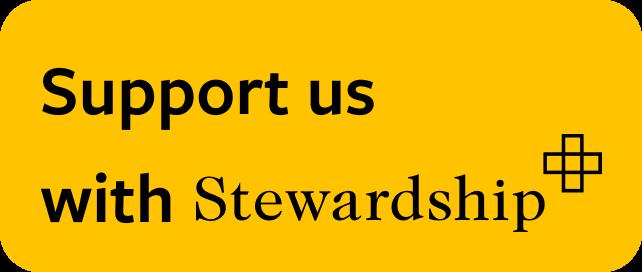 Stewardship support